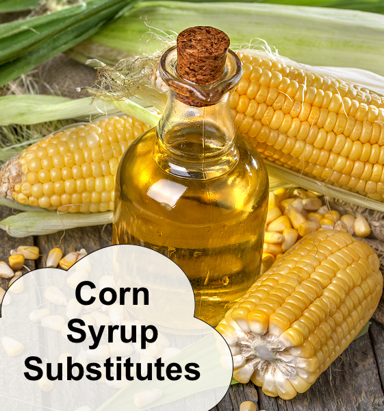 Corn Syrup Substitutes