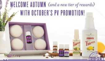 Incredible October Young Living Promotions and Essential Rewards Enhancements